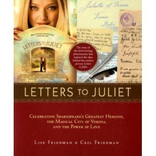 Letters to Juliet. Film Tie In Celebrating Shakespeares Greatest
