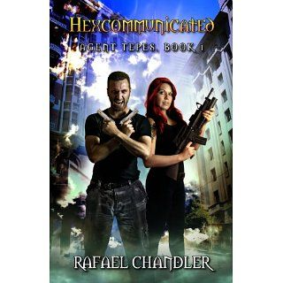 Hexcommunicated (Agent Tepes) eBook Rafael Chandler