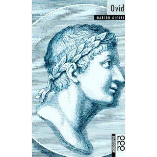 Ovid Mit Selbstzeugnissen und Bilddokumenten Marion