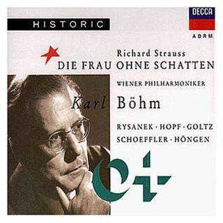 Richard Strauss   Die Frau ohne Schatten (Opern Gesamtaufnahme