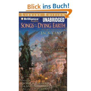 Songs of the Dying Earth Stories in Honor of Jack Vance