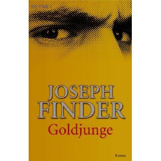 Goldjunge Roman Joseph Finder, Marie Rahn Bücher