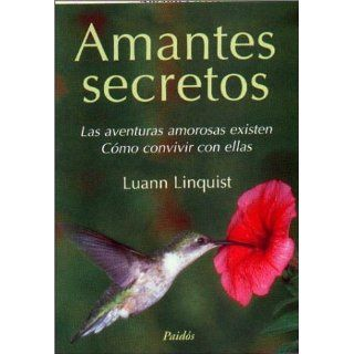 Amantes secretos, las aventuras amorosas existen, cómo convivir con