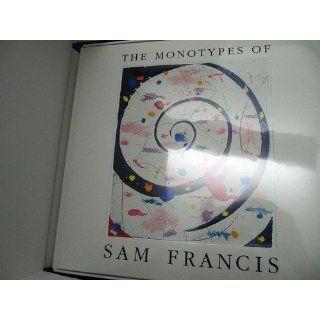 Die Monotypien von Sam Francis Sam Francis Englische