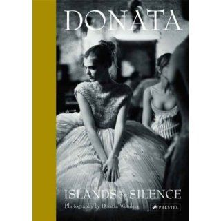 Donata, Islands of Silence The Photography of Donata Wenders