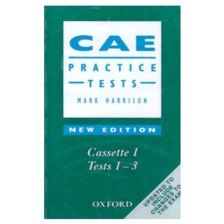 CAE Practice Tests Mark Harrison, Rosalie Kerr Englische