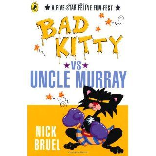 Happy Birthday, Bad Kitty! Nick Bruel, Barbara Lehnerer