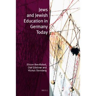 Jews and Jewish Education in Germany Today (Jewish Identities in a