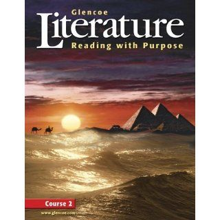 Glencoe Literature Reading with Purpose, Course Two, Student Edition