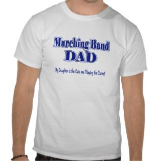 Marching Band Dad/ Clarinet T Shirt
