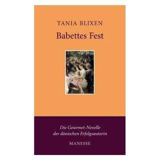 Babettes Fest Erzählung Tania Blixen, W. E. Süskind