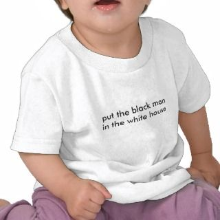 put the black man in the white house tee shirts