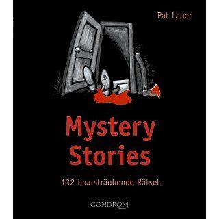 Mystery Stories 132 haarsträubende Rätsel Pat Lauer