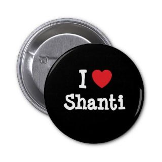 love Shanti heart T Shirt Pin