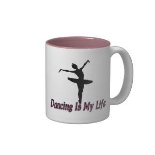 Dancing Life Coffee Mugs