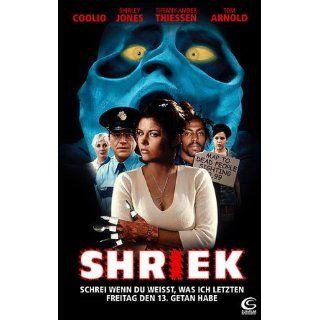 Shriek   Schrei wenn Du weißt was ich letzten Freitag den 13. getan