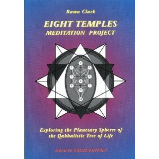The Eight Temples Meditation Project Exploring the Planetary Spheres