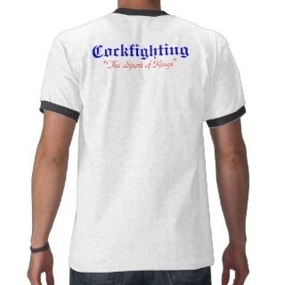 Cockfighting T shirts