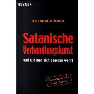 Satanische Verhandlungskunst und wie man sich dagegen wehrt.