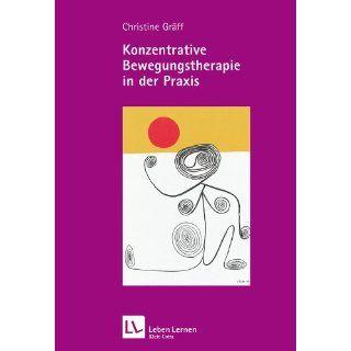 in der Praxis (Leben Lernen 208) Christine Gräff Bücher