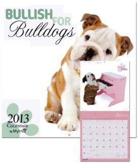 Bullish for Bulldogs by Myrna   2013 Wall Calendar Calendars