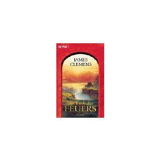 Das Buch des Feuers. James Clemens, Irene Bonhorst
