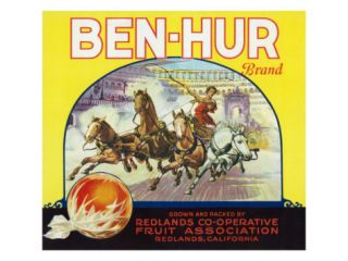 Redlands, California, Ben Hur Brand Citrus Label Posters