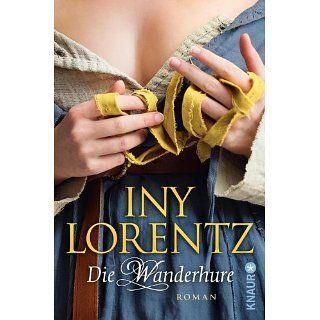 Die Wanderhure eBook: Iny Lorentz: Kindle Shop