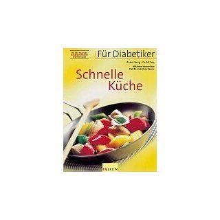 Für Diabetiker, Schnelle Küche Anne Iburg, Yu Mi Lee