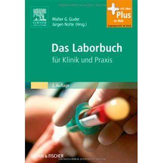Das Laborbuch für Klinik und Praxis   mit Zugang zum Elsevier Portal