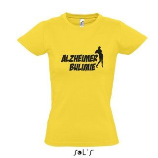 Cindy aus Marzahn Damen T Shirt Alzheimer Bulimie