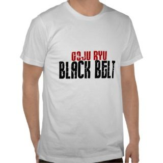 Goju Ryu Black Belt T shirts