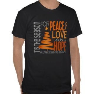 Peace Love Hope Christmas Multiple Sclerosis T shirt