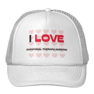 LOVE OCCUPATIONAL THERAPY ASSISTANTS TRUCKER HAT