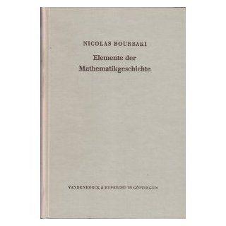 Elemente der Mathematikgeschichte Nicolas Bourbaki