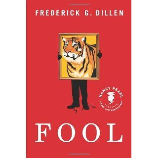 Fool (Nancy Pearls Book Lust Rediscoveries) eBook Frederick G