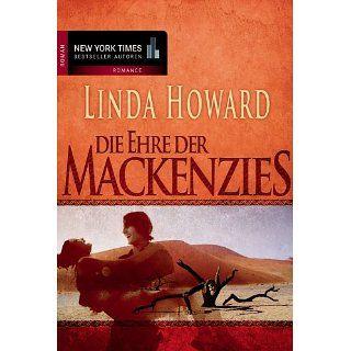 Die Ehre der MacKenzies eBook: Linda Howard: Kindle Shop