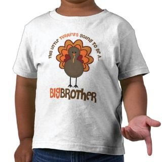 This Little Turkeys Going to be a Big Brother Shirt