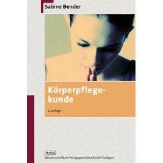 Körperpflegekunde: Sabine Bender: Bücher