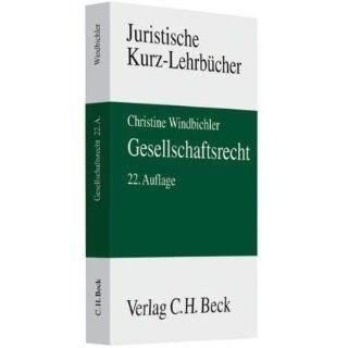 Gesellschaftsrecht Christine Windbichler Bücher