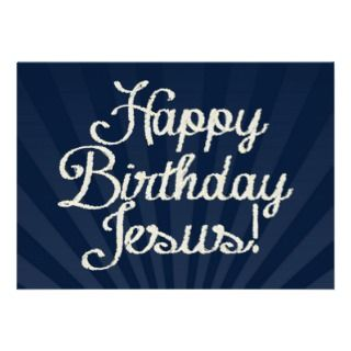 Happy Birthday Jesus Custom Invitations