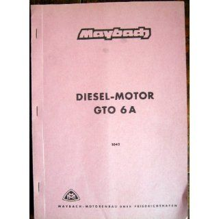 Maybach, Diesel Motor GTO 6A /1042 Maybach Motorenbau GmbH