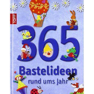 365 Bastelideen rund ums Jahr: Claudia Guther: Bücher