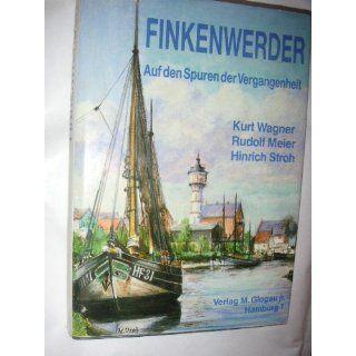 Finkenwerder. Auf den Spuren der Vergangenheit Kurt Wagner