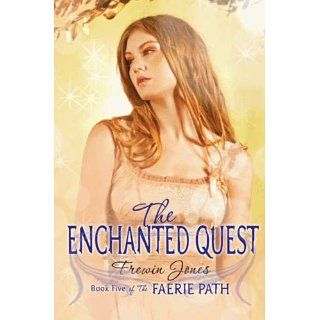 Faerie Path #5 The Enchanted Quest The Faerie Path Series, Book 5
