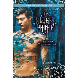 The Lost Prince (The Iron Fey) eBook Julie Kagawa Kindle