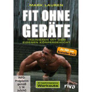 Fit ohne Geräte   Trainieren mit dem eigenen Körpergewicht (2012