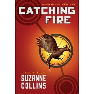 Catching Fire (The Second Book of the Hunger Games) eBook Suzanne