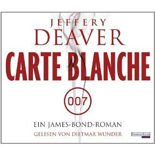 Carte Blanche Ein James Bond Roman Jeffery Deaver