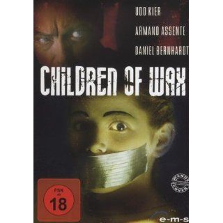 Children of Wax Armand Assante, Udo Kier, Daniel Bernhardt